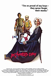 Mother's Day (1980) Poster - Movie Forum, Cast, Reviews