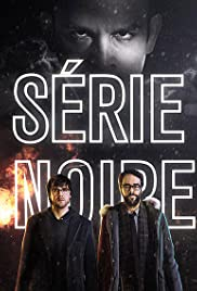 Série Noire Poster - TV Show Forum, Cast, Reviews
