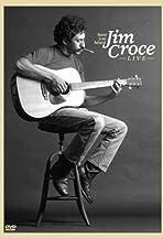 Have You Heard: Jim Croce - Live