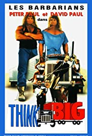 Think Big (1989) Poster - Movie Forum, Cast, Reviews