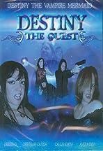 Destiny the Quest
