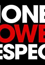 Money. Power. Respect.