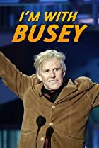 Image of I'm with Busey