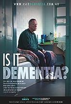 Is It Dementia