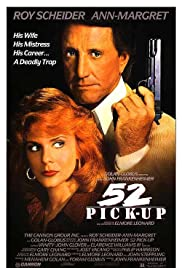 52 Pick-Up (1986) Poster - Movie Forum, Cast, Reviews