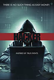 Hacker (2016) Poster - Movie Forum, Cast, Reviews