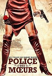 Police des moeurs: Les filles de Saint Tropez Poster