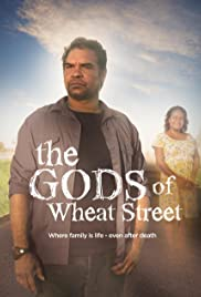 The Gods of Wheat Street Poster - TV Show Forum, Cast, Reviews