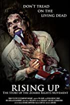 Image of Rising Up: The Story of the Zombie Rights Movement