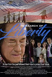 In Search of Liberty (2017) Poster - Movie Forum, Cast, Reviews