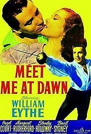 Meet Me at Dawn Poster