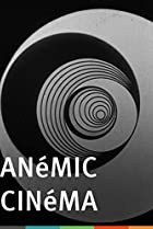 Image of Anemic Cinema