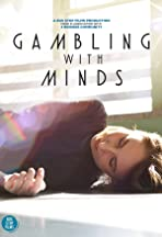 Gambling with Minds