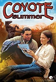 Coyote Summer(1996) Poster - Movie Forum, Cast, Reviews
