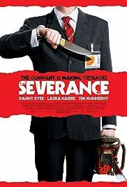 Severance(2006) Poster - Movie Forum, Cast, Reviews