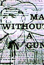 Primary image for Man Without a Gun