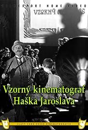 Vzorný kinematograf Haska Jaroslava Poster