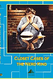 Closet Cases of the Nerd Kind (1982) Poster - Movie Forum, Cast, Reviews