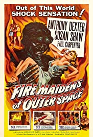 Fire Maidens of Outer Space (1956) Poster - Movie Forum, Cast, Reviews