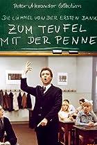 Image of Zum Teufel mit der Penne - Die Lümmel von der ersten Bank, 2. Teil