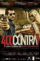 Image of 400 Contra 1: Uma História do Crime Organizado