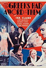 The Greeks Had a Word for Them (1932) Poster - Movie Forum, Cast, Reviews