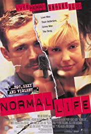 Normal Life (1996) Poster - Movie Forum, Cast, Reviews