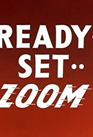 Ready.. Set.. Zoom! Poster