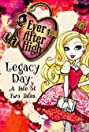 Ever After High-Legacy Day: A Tale of Two Tales (2013) Poster