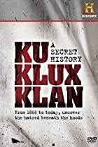 Image of The Ku Klux Klan: A Secret History