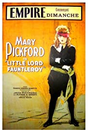 Little Lord Fauntleroy (1921) Poster - Movie Forum, Cast, Reviews