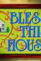 Image of Bless This House