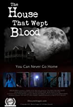 The House That Wept Blood