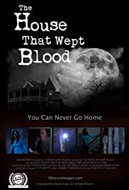 The House That Wept Blood Poster