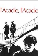 L'acadie, l'Acadie