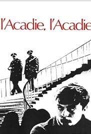 L'acadie, l'Acadie Poster