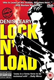 Denis Leary: Lock 'N Load (1997) Poster - Movie Forum, Cast, Reviews
