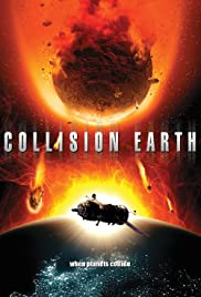 Collision Earth Poster