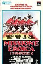 Image of Missione eroica - I pompieri 2