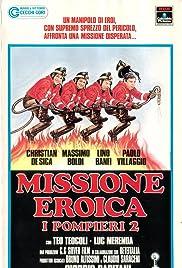 Missione eroica - I pompieri 2 Poster