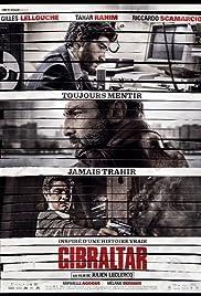 Gibraltar(2013) Poster - Movie Forum, Cast, Reviews