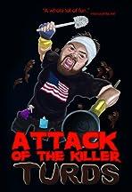 Attack of the Killer Turds