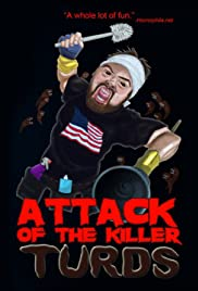 Attack of the Killer Turds Poster