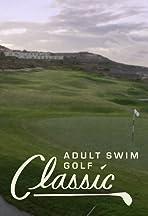The Adult Swim Golf Classic