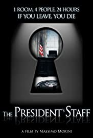 The President's Staff (2013) Poster - Movie Forum, Cast, Reviews