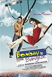 Bombay to Bangkok(2008) Poster - Movie Forum, Cast, Reviews