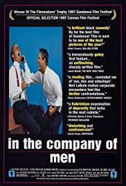 In the Company of Men (1997) Poster - Movie Forum, Cast, Reviews