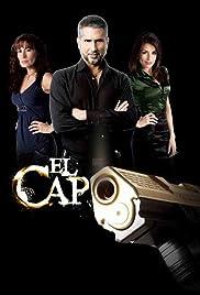 El Capo Poster - TV Show Forum, Cast, Reviews