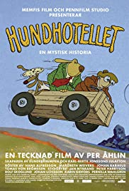Hundhotellet (2000) Poster - Movie Forum, Cast, Reviews