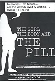 The Girl, the Body, and the Pill Poster